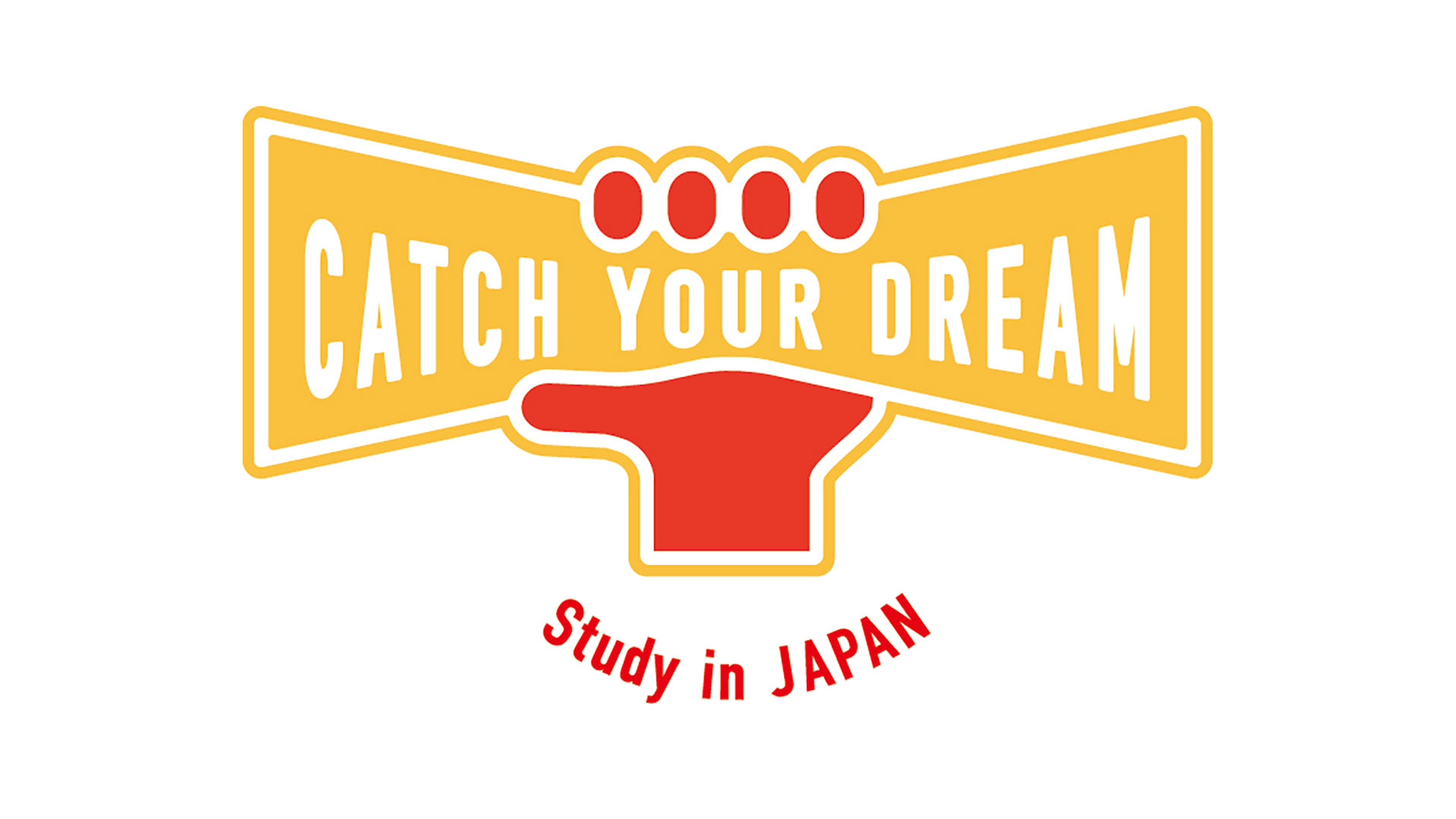Catch Your Dream! -Study in JAPAN-