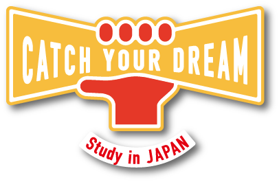 Catch Your Dream! Study in Japan